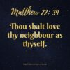 Matthew, love thy neighbour, love your neighbour, compassion, forgiveness, patience, temperance